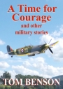 Book Review – A Time for Courage: and other military stories